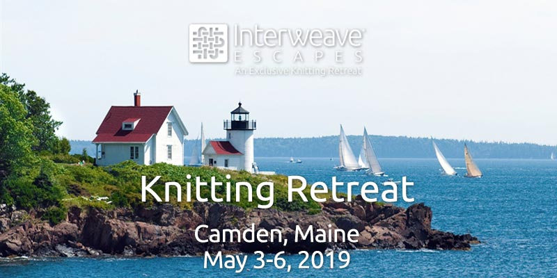 Join Interweave Escapes in Camden, Maine May 3-6, 2019 with Knitting Instructor Laura Nelkin