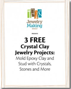 The Crystal Clay Jewelry Projects eBook comes with 3 free projects including: Mold Epoxy Clay and Stud with Crystal, Stones and More.