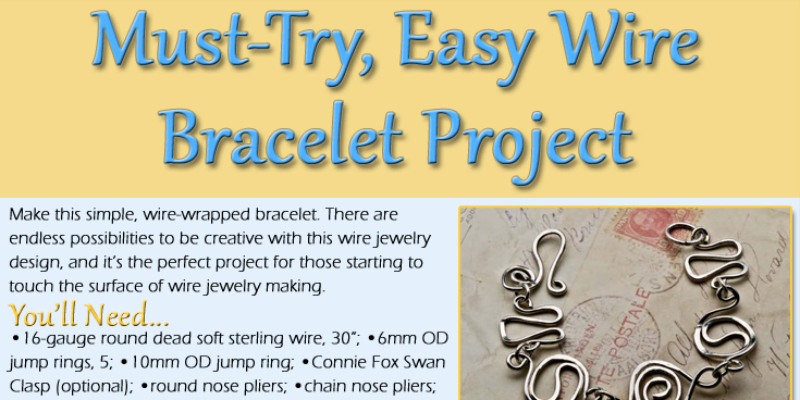 Learn how to make wire jewelry, such as this easy wire bracelet project, with this free infographic.