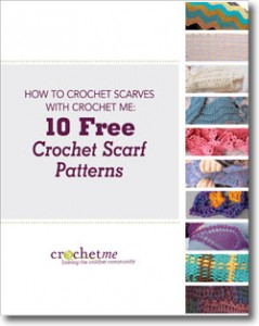 The 10 Free Crochet Scarf Patterns free eBook features 10 fun crochet scarf patterns for those of all crochet skill levels.
