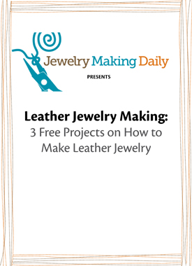 You'll love these 3 FREE leather jewelry making projects in this eBook from Interweave.