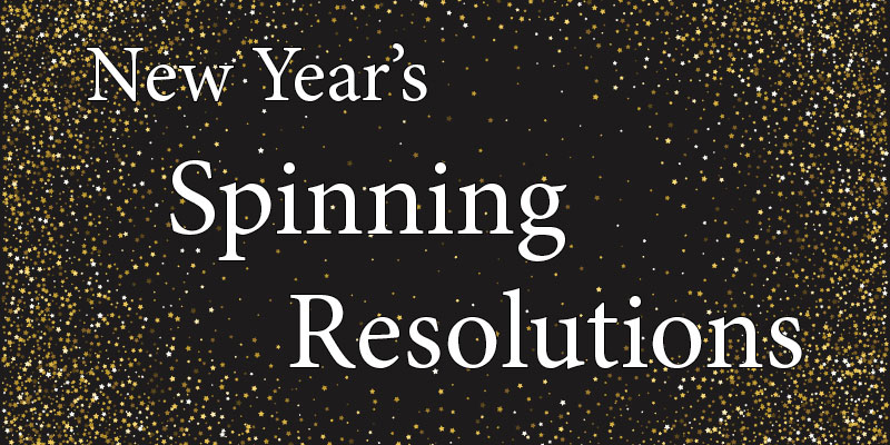 New Year's Spinning Resolutions and Realities