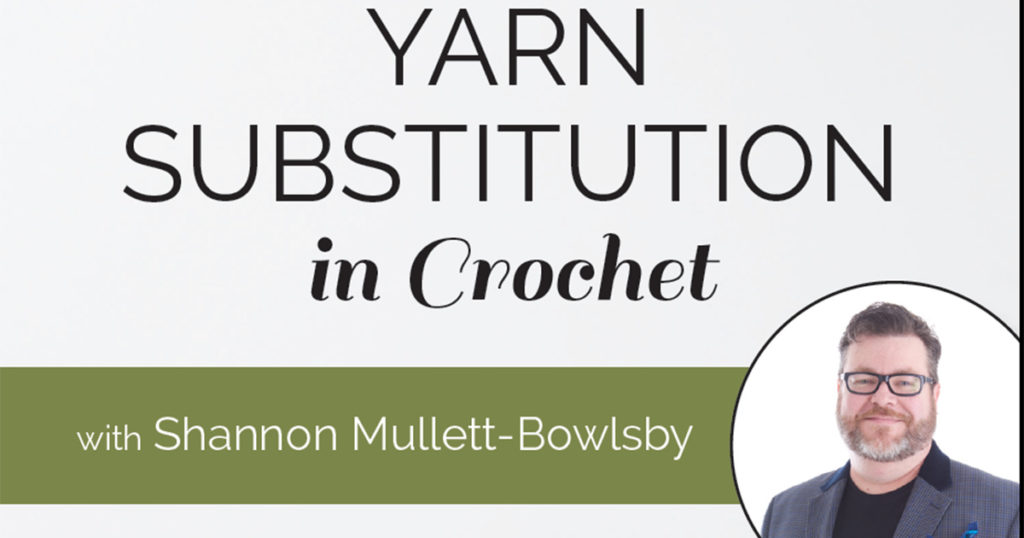 Yarn Substitution in Crochet