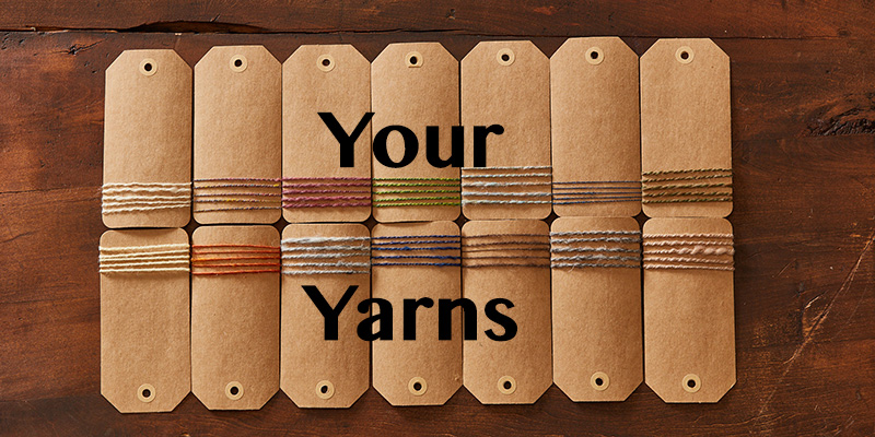 Your yarns