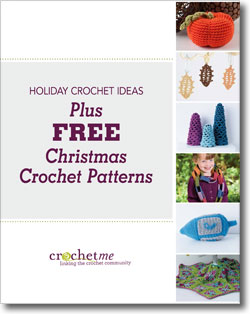FREE holiday crochet patterns plus Christmas crochet ideas, too!