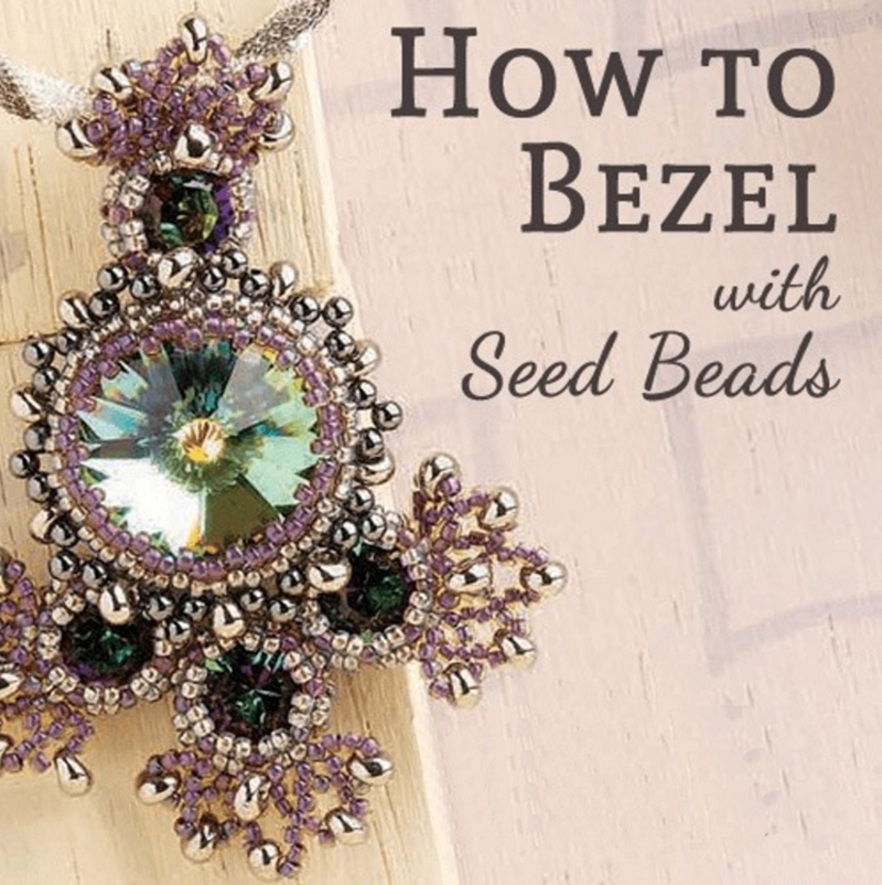How to Bezel with Seed Beads Bundle, seed beads, bezel with seed beads, peyote, back stitch, seed bead bezels