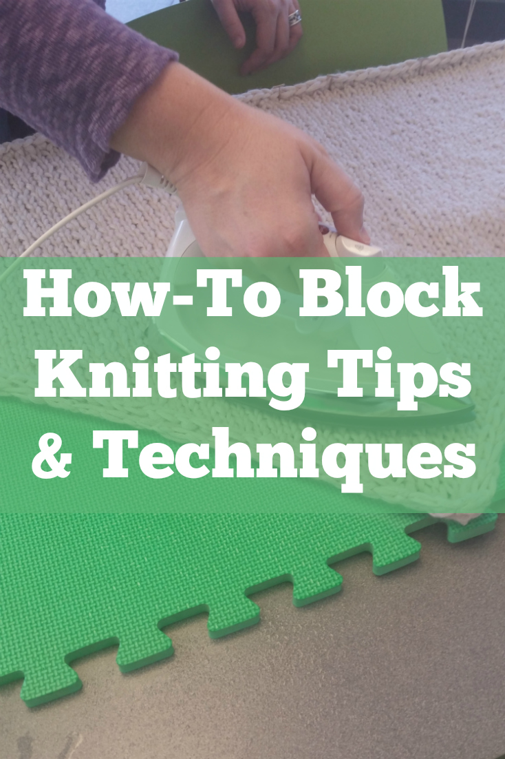 Learn everything you need to know about how to block knitting including steam blocking techniques and more!