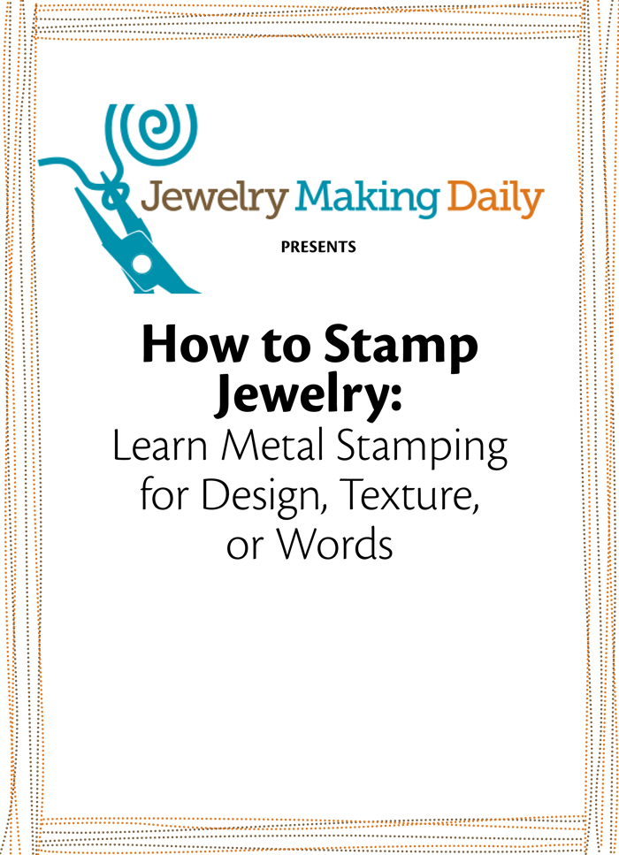 Learn everything you need to know about metal stamping jewelry in this FREE eBook.
