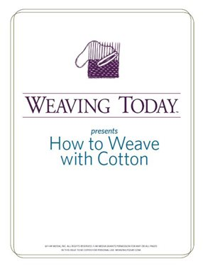 Learn how to weave cotton in this free eBook from Interweave.