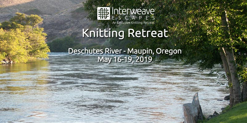 Join Interweave Escapes at Imperial River Company, Oregon May 16 – 19, 2019 with Brooklyn Tweed Instructors Lis Smith and Jamie McCarthy
