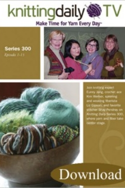 Knitting Daily TV Series 300