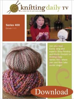 Knitting Daily TV Series 400