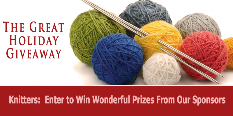 It's the Great Holiday Giveaway for Knitters!