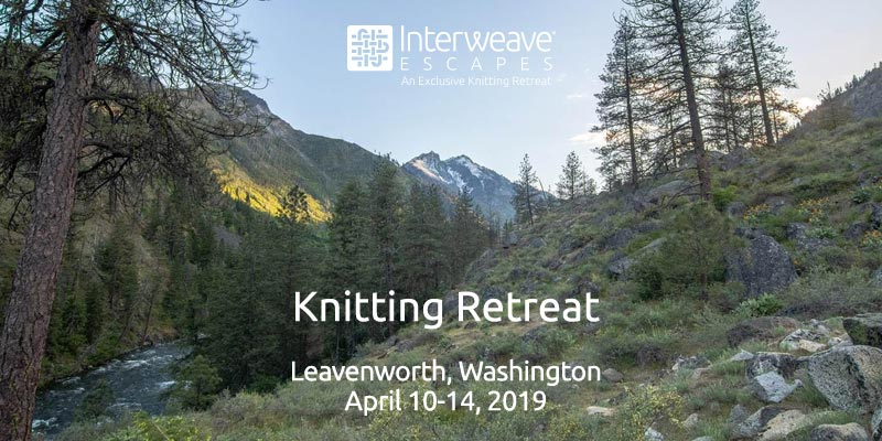 Join Interweave Escapes in Leavenworth, Washington at the Sleeping Lady Resort April 10-14, 2019 for Our 1st Annual Knitting Clinic with Lorilee Beltman
