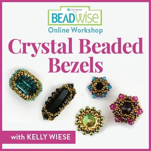 Crystal Beaded Bezels Online Workshop