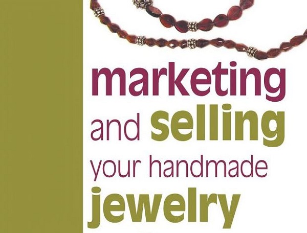 learn to market and sell your handcrafted jewelry