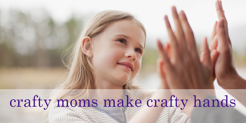 Wishing You a Crafty and Happy Mother's Day!
