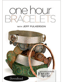 Metalsmithing and Lapidary: How To Make Metal Bracelets into Supporting Actors. One Hour Bracelets with Jeff Fulkerson