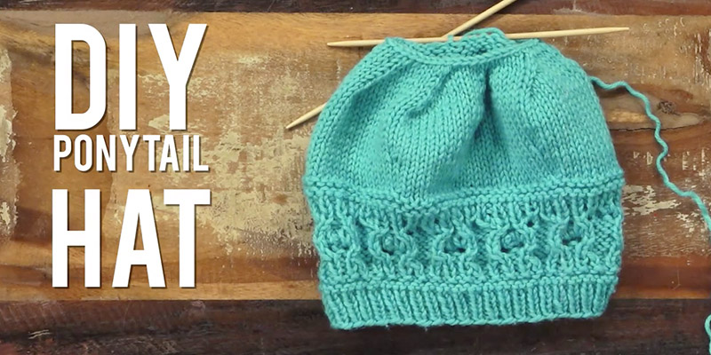 Yarn Hacks: DIY Ponytail Hat!
