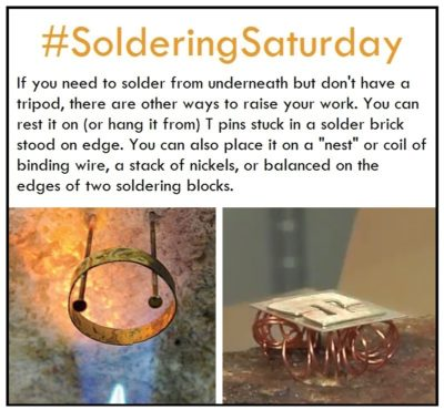 "If you need to solder from underneath but don't have a tripod, there are other ways to raisre your work. You can rest it on (or hang it from) T pins stuck into a solder brick stood on edge. You can also place it on a ""nest"" or coil of binding wire, a stack of nickels, or balanced on the edges of two soldering blocks."