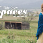 Wide Open Spaces with Romi Hill