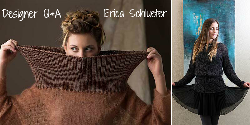 Designer Q&A with Erica Schlueter