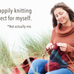 9 Reasons Why I Give Knitted Gifts… to Myself