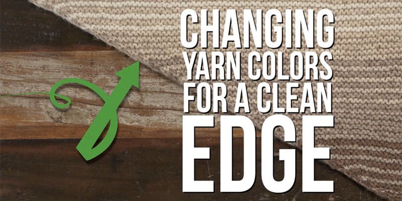 Yarn Hack Video: Changing Colors for a Clean Edge