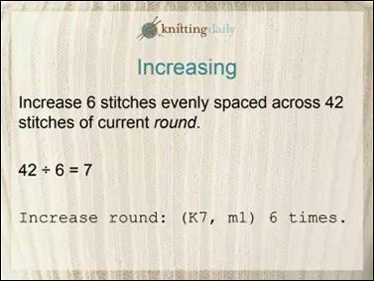 Kate will explain how to increase evenly in a round or row.  This is one of the most challenging things to get right!