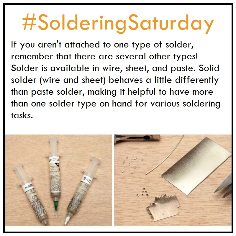 If you aren't attached to one type of solder, remember that there are several others types! Solder is available in wire, sheet, and paste. Solid silver (wire and sheet) behaves a little differently than paste solder, making it helpful to have more than one type of solder on hand for various soldering tasks.