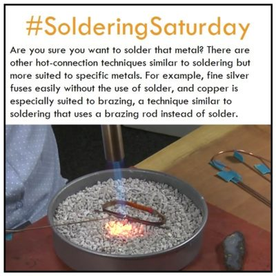 Soldering Saturday: Choosing the Right Hot Connection for Your Jewelry-Making Project. Are you sure you want to solder that metal? There are other hot-connection techniques similar to soldering but more suited to specific metals. For example, fine silver fuses easily without the use of solder, and copper is especially suited to brazing, a technique similar to soldering that uses a brazing rod instead of solder.