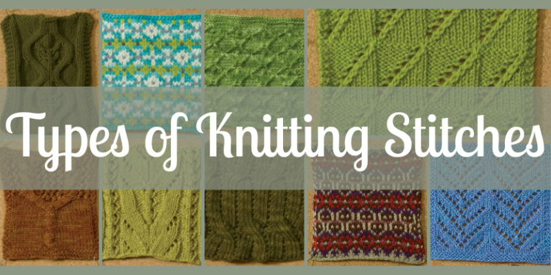 Knitting Kinds Of Stitches : Knitting Stitches You Need to Know: Free Guide Interweave