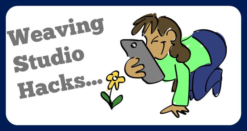 Weaving Studio Hacks: 5 Ways to Use Your Cellphone Camera