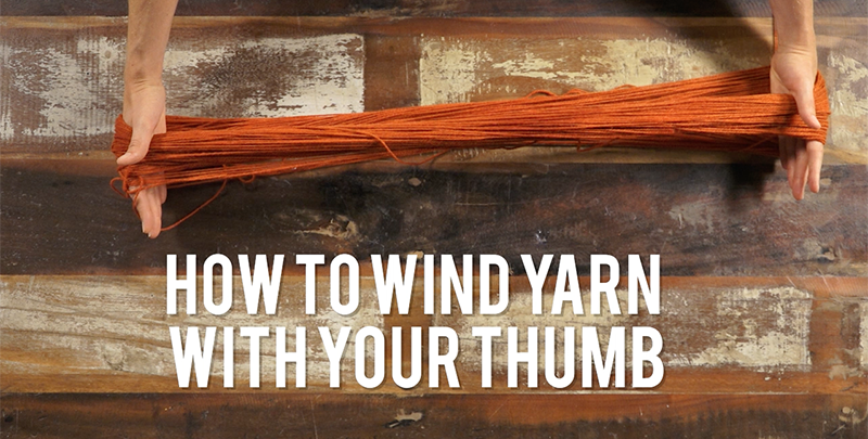 Interweave Yarn Hacks: This Method for Winding Yarn Will Get a Perfect Ball Every Time