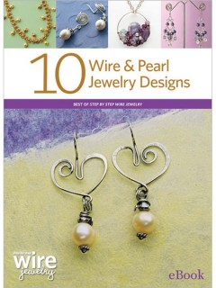 Learn everything you need to know about how to make wire and pearl jewelry designs in this amazing eBook.