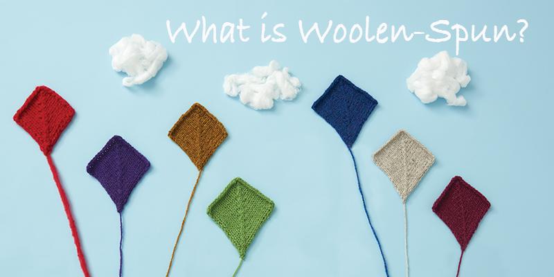Light as Air! Woolen-Spun Yarns