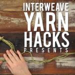 Interweave Yarn Hacks Fan Favorites